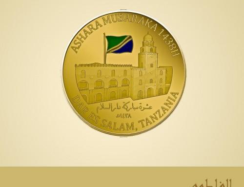 Dar Es Salam – Ashara Mubaraka 1438H